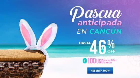 Oferta de Vacaciones de Pascua en Cancún