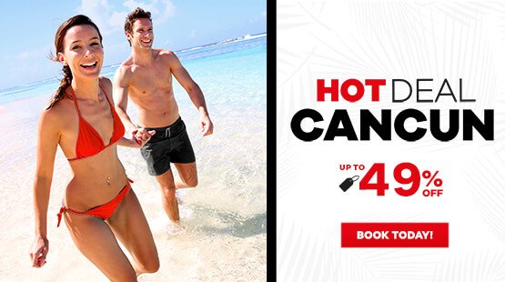 Cancun Hot Deal