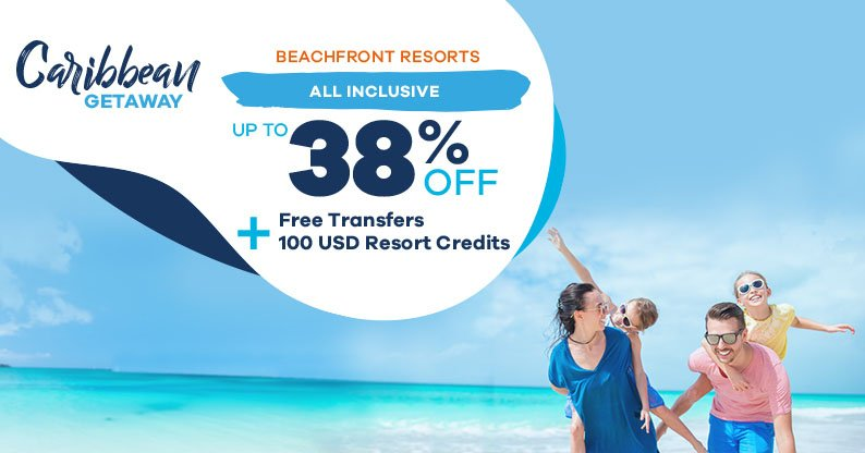 Caribbean Getaway - All Inclusive Family vacations