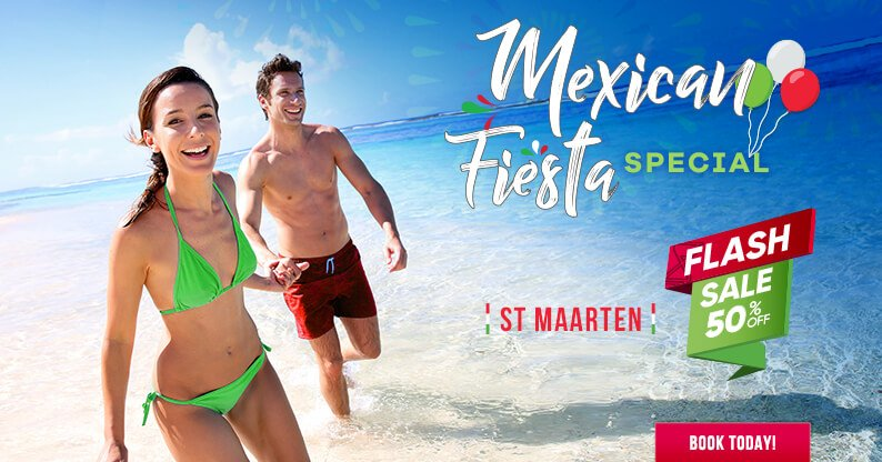 Mexican Fiesta  for St Maarten Vacations!